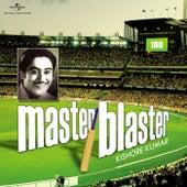 Master Blaster - Kishore Kumar by Kishore Kumar