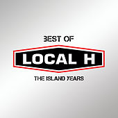 Best Of Local H – The Island Years von Local H