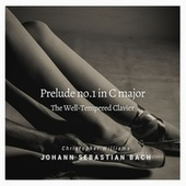 Prelude No.1 in C Major, BWV 846 (The Well-Tempered Clavier) de Christopher Williams