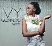You Got Me van Ivy Quainoo