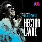 Hector Lavoe El Cantante -The Originals by Hector Lavoe