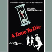 A Time To Die - Original Motion Picture Soundtrack by Ennio Morricone