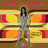 Dance With The Queen by La Lupe