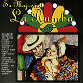Su Majestad La Rumba de Various Artists