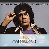 Masterwork Indestructible by Ray Barretto