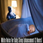 White Noise For Baby Sleep Enhancement (2 Hours) by Color Noise Therapy