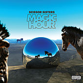 Magic Hour de Scissor Sisters