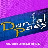 Pra Você Lembrar de Mim von Daniel Paes