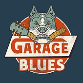Garage Blues by Various Artists