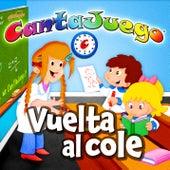 La Vuelta Al Cole (Colección Oficial) de Cantajuego (Grupo Encanto)