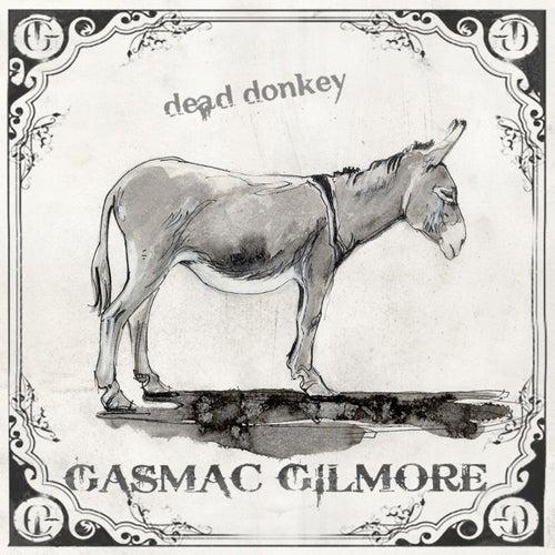 Dead Donkey by Gasmac Gilmore