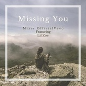 Missing You by Mixer OfficialVevo