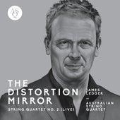 James Ledger: String Quartet No. 2, The Distortion Mirror (Live) von Australian String Quartet