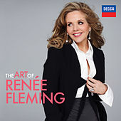 The Art Of Renée Fleming by Renée Fleming