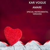 Amare (Special Instrumental Versions) by Kar Vogue