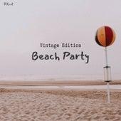 Beach Party - Vintage Edition Vol.2 de Various Artists