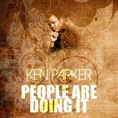 People Are Doing It de Ken Parker