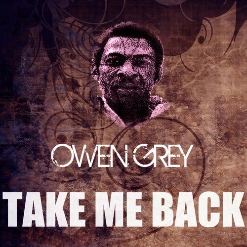 Take Me Back by Owen Gray