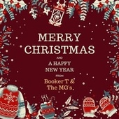 Merry Christmas and a Happy New Year from Booker T & the Mg's by Booker T. & The MGs