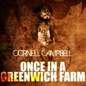 Once In A Greenwich Farm de Cornell Campbell