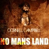 No Mans Land de Cornell Campbell