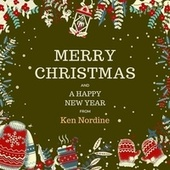 Merry Christmas and a Happy New Year from Ken Nordine by Ken Nordine
