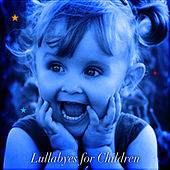 Lullabyes for Children by Lullabyes
