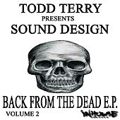 Back From The Dead E.P. VOL II by Todd Terry