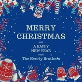 Merry Christmas and a Happy New Year from the Everly Brothers by The Everly Brothers