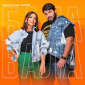 Bala (feat. SAMIRA) by Archi-M