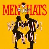 No Friends of Mine de Men Without Hats