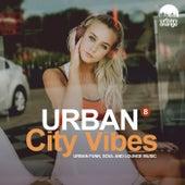 Urban City Vibes 8: Urban Funk, Soul & Lounge Music by Urban Orange