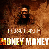 Money Money by Horace Andy