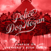 Funfair on Shepherd's Bush Green de Police Dog Hogan