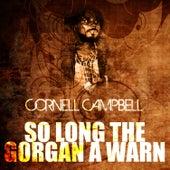 So Long The Gorgan A Warn de Cornell Campbell