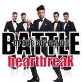 Battle of the Boybands: Heartbreak by Various Artists