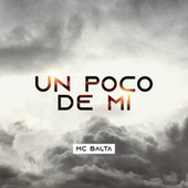 Un Poco de Mi by Mc Balta