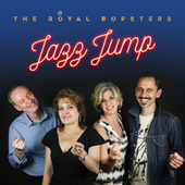 Jazz Jump by The Royal Bopsters
