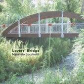 Lovers' Bridge di Maurizio Lucchetti