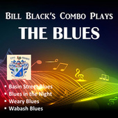 The Blues by Bill Black's Combo