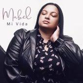 Mi Vida by Mabel