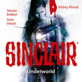 Sinclair, Staffel 2: Underworld, Folge 4: Abbey Wood von John Sinclair