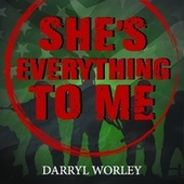 She's Everything to Me by Darryl Worley