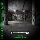 Fire-Fly (Element B Remix) von Awesome 3