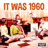 It Was 1960 by Various Artists