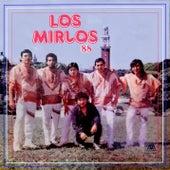 Los Mirlos '88 de Los Mirlos