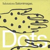 Dots by Satomimagae