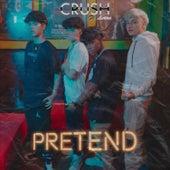 Pretend by CrushFive