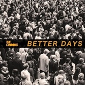 Better Days by Crooks