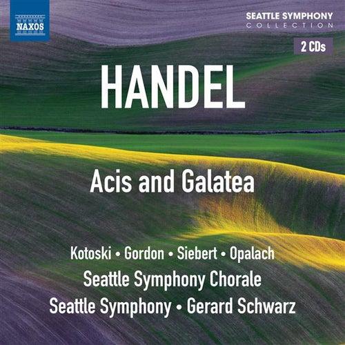 Handel: Acis and Galatea by Dawn Kotoski